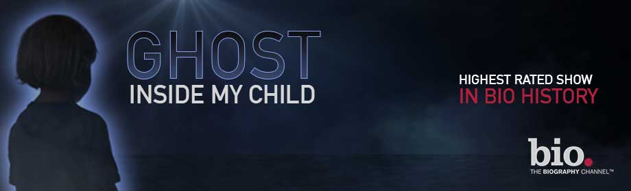 Ghost Inside My Child from Joke Productions for Biography Channel